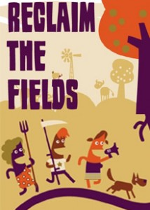 Reclaim the Fields!