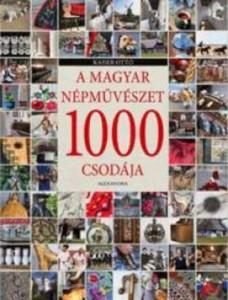 Kaiser Ottó 1000 magyar csodája