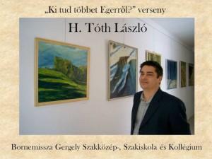H. Tóth László sokat tud Egerről