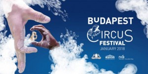XII. Budapesti Nemzetközi Cirkuszfesztivál 2018