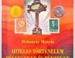 Hiteles történelem bélyegeken és pénzeken