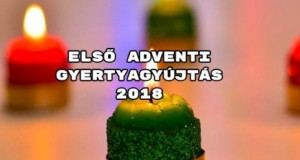 Első adventi gyertyagyújtás 2018